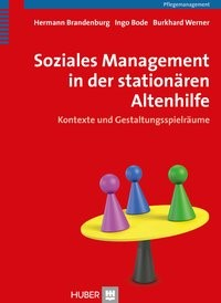 Soziales Management in der stationären Altenhilfe | Brandenburg / Bode / Werner, 2014 | Buch (Cover)