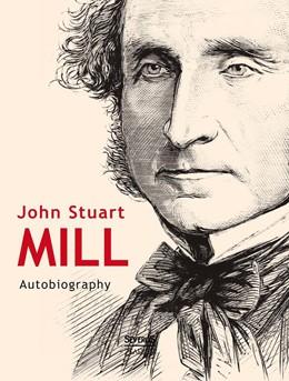 Abbildung von Mill | John Stuart Mill: Autobiography | 2014