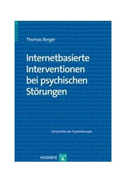 Abbildung von Berger | Internetbasierte Interventionen bei psychischen Störungen | 2014 | 57
