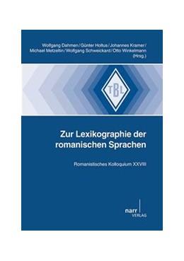 Abbildung von Dahmen / Winkelmann | Zur Lexikographie der romanischen Sprachen | 1. Auflage | 2014 | 548 | beck-shop.de