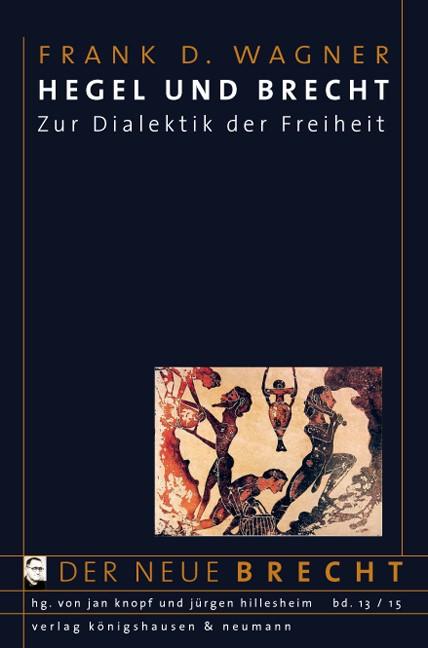 Abbildung von Wagner | Hegel und Brecht | 2015