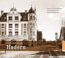 Abbildung von Herleth-Krentz | Hadern | 2014 | Zeitreise ins alte München