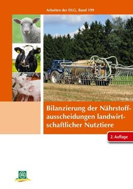Abbildung von DLG e. V. | Bilanzierung der Nährstoffausscheidungen landwirtschaftlicher Nutztiere | 2. Auflage | 2014