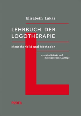 Abbildung von Lukas | Lehrbuch der Logotherapie | 4. Auflage | 2014 | beck-shop.de