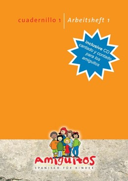 Abbildung von Holten | Amiguitos - cuadernillo 1 / Arbeitsheft 1 cantado y contado para los amiguitos zum Download | 2014 | Spanisch lernen mit Spaß am Sp...