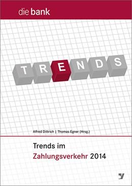 Abbildung von Dittrich / Egner (Hrsg.) | Trends im Zahlungsverkehr II | 2. Auflage | 2015 | beck-shop.de