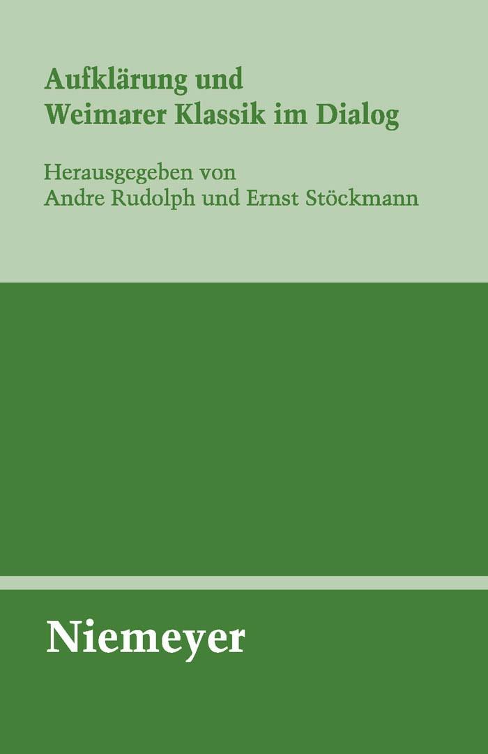 Abbildung von Rudolph / Stöckmann   Aufklärung und Weimarer Klassik im Dialog   2009