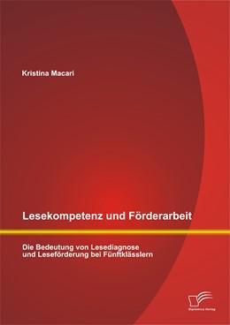 Abbildung von Macari | Lesekompetenz und Förderarbeit: Die Bedeutung von Lesediagnose und Leseförderung bei Fünftklässlern | 2014