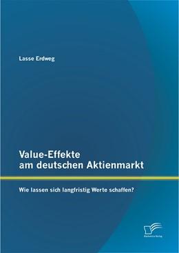 Abbildung von Erdweg | Value-Effekte am deutschen Aktienmarkt | 2014 | Wie lassen sich langfristig We...