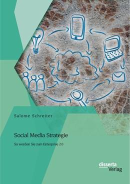 Abbildung von Schreiter | Social Media Strategie | 2014 | So werden Sie zum Enterprise 2...