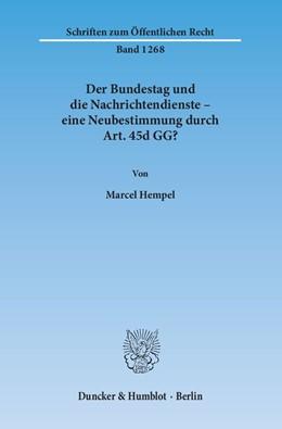 Abbildung von Hempel | Der Bundestag und die Nachrichtendienste – eine Neubestimmung durch Art. 45d GG? | 1. Auflage | 2014 | 1268 | beck-shop.de