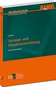 Anzeige- und Erlaubnisverordnung | Kropp, 2014 | Buch (Cover)
