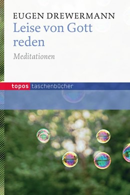 Abbildung von Drewermann | Leise von Gott reden | 2014 | Meditationen
