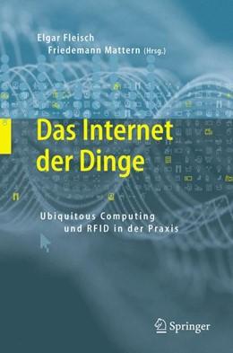 Abbildung von Fleisch / Mattern | Das Internet der Dinge | 2005 | Ubiquitous Computing und RFID ...