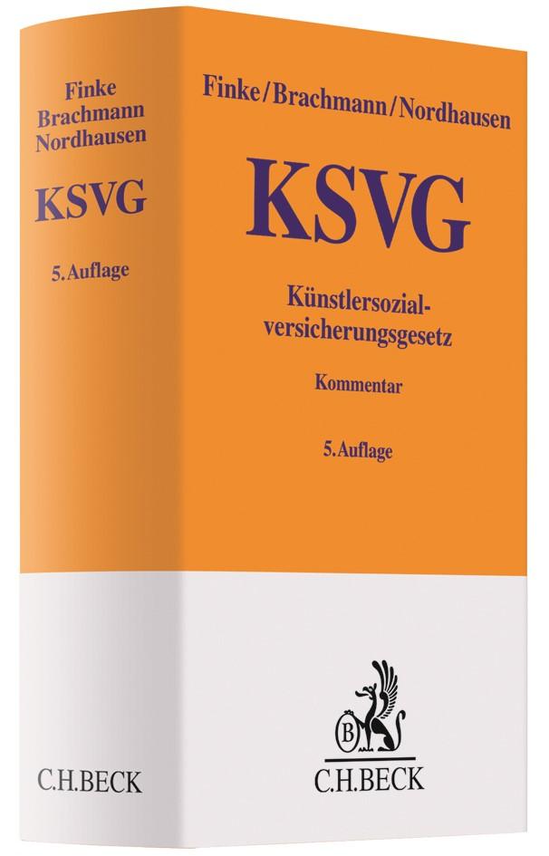 Abbildung von Finke / Brachmann / Nordhausen | Künstlersozialversicherungsgesetz: KSVG | 5., völlig neu bearbeitete Auflage | 2019