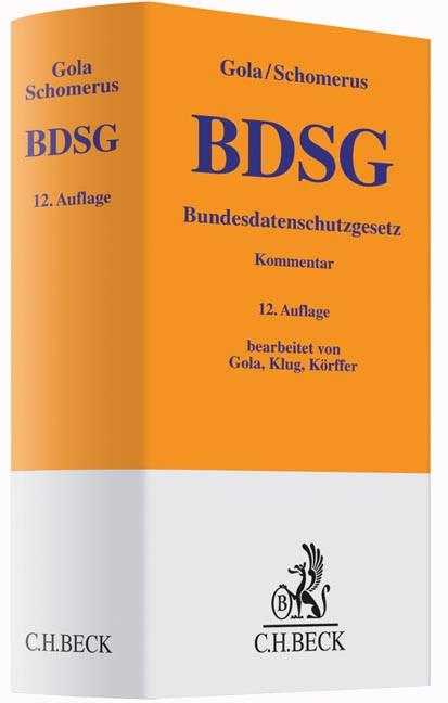 BDSG | Gola / Schomerus | 12., überarbeitete und ergänzte Auflage, 2015 | Buch (Cover)