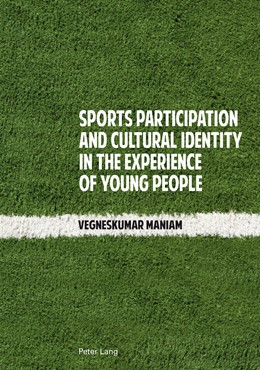 Abbildung von Maniam | Sports Participation and Cultural Identity in the Experience of Young People | 2014
