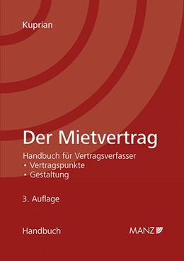 Abbildung von Kuprian | Der Mietvertrag | 3. Auflage | 2014 | beck-shop.de