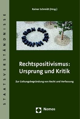 Abbildung von Schmidt (Hrsg.) | Rechtspositivismus: Ursprung und Kritik | 2014 | Zur Geltungsbegründung von Rec... | 62