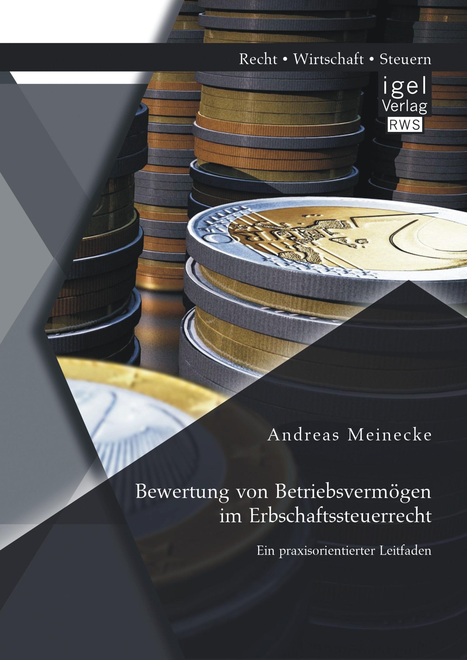 Abbildung von Meinecke | Bewertung von Betriebsvermögen im Erbschaftssteuerrecht | 2014
