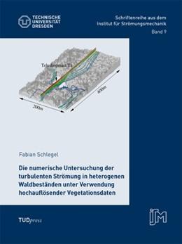 Abbildung von Schlegel | Die numerische Untersuchung der turbulenten Strömung in heterogenen Waldbeständen unter Verwendung hochauflösender Vegetationsdaten | 2014 | 9