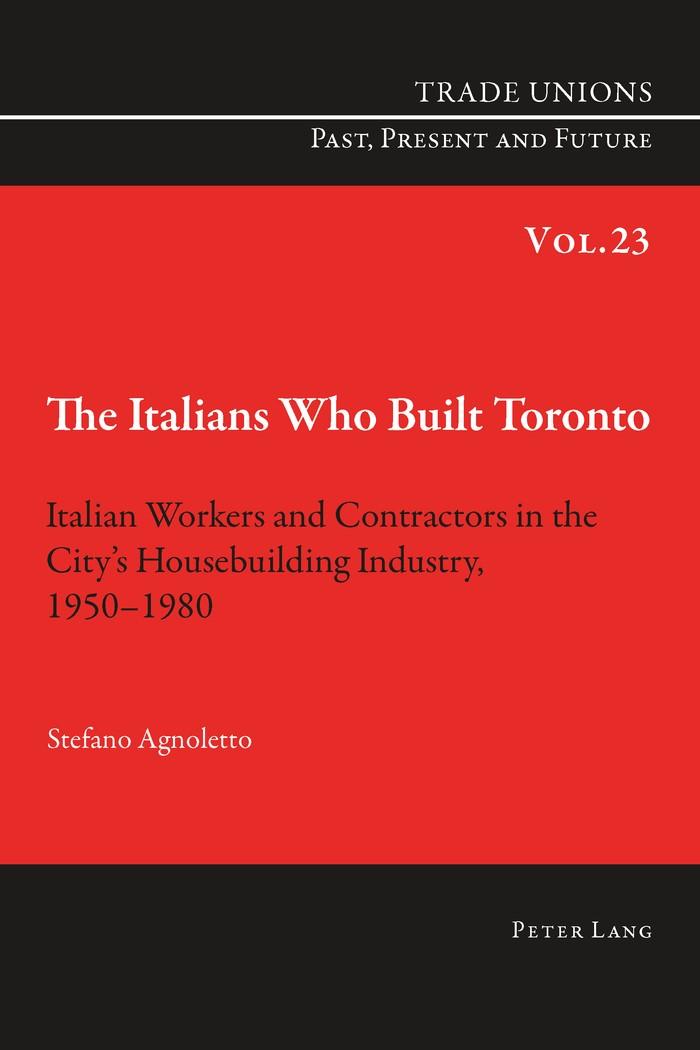Abbildung von Agnoletto   The Italians Who Built Toronto   2014