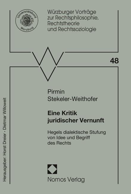 Abbildung von Stekeler-Weithofer   Eine Kritik juridischer Vernunft   2014