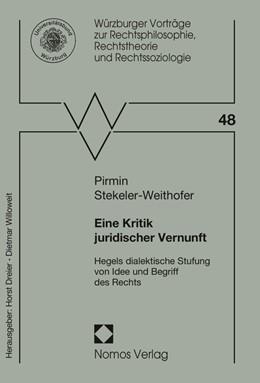 Abbildung von Stekeler-Weithofer | Eine Kritik juridischer Vernunft | 2014 | Hegels dialektische Stufung vo... | 48