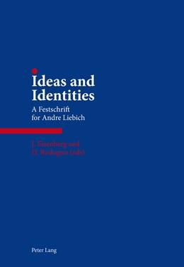 Abbildung von Rodogno / Eisenberg | Ideas and Identities | 2014 | A Festschrift for Andre Liebic...
