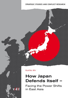 Abbildung von Ahr | How Japan Defends Itself | 2014 | Facing the Power Shifts in Eas...