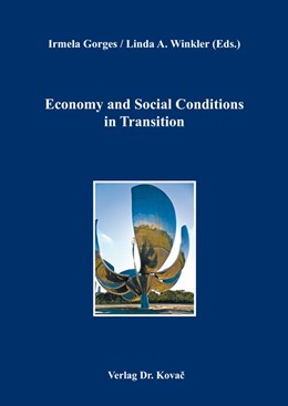 Abbildung von Gorges / Winkler | Economy and Social Conditions in Transition | 2014 | 10
