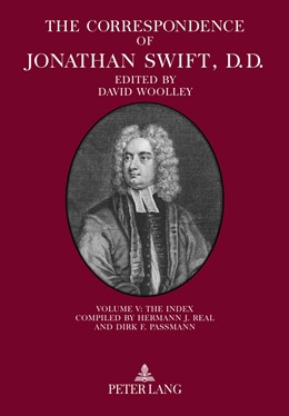Abbildung von Woolley | The Correspondence of Jonathan Swift, D. D. | 2014 | Volume V: The Index – Compiled...