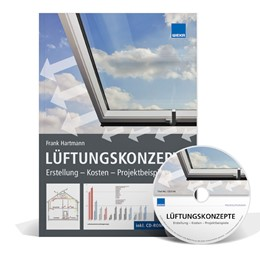 Abbildung von Lüftungskonzepte: Erstellung - Kosten - Projektbeispiele   1. Auflage   2014   beck-shop.de