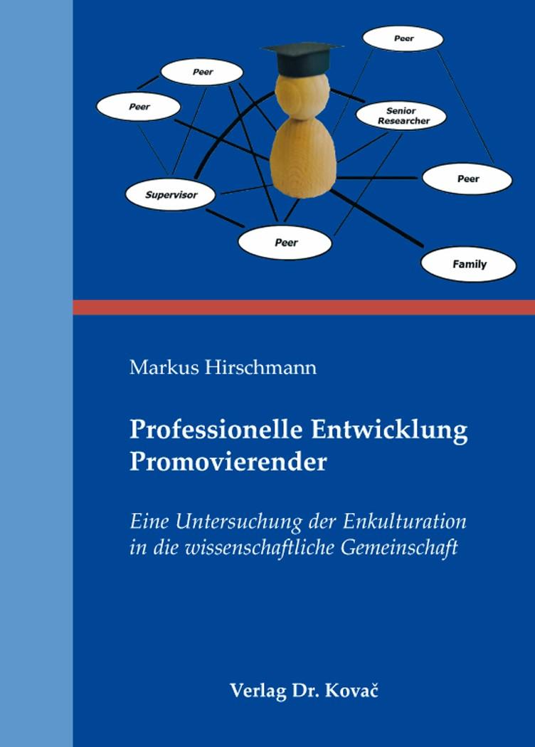 Abbildung von Hirschmann | Professionelle Entwicklung Promovierender | 2014