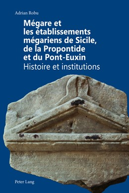 Abbildung von Robu   Mégare et les établissements mégariens de Sicile, de la Propontide et du Pont-Euxin   2014