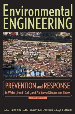 Abbildung von Nemerow / Agardy / Salvato | Environmental Engineering | 6. Auflage | 2009 | Prevention and Response to Wat...