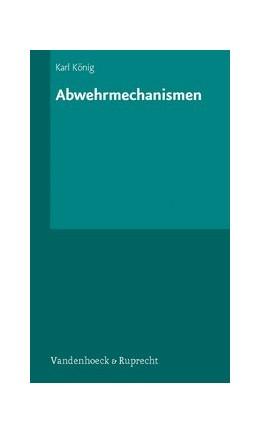 Abbildung von König | Abwehrmechanismen | 4. Auflage | 2007