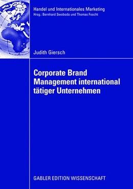 Abbildung von Giersch   Corporate Brand Management international tätiger Unternehmen   1. Auflage   2008   beck-shop.de