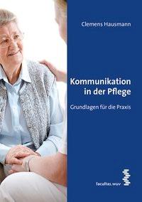 Abbildung von Hausmann | Kommunikation in der Pflege | 2014