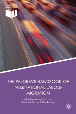 Abbildung von Panizzon / Zurcher | The Palgrave Handbook of International Labour Migration | 1. Auflage | 2015 | beck-shop.de