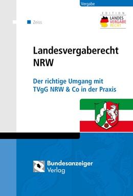 Abbildung von Zeiss | Landesvergaberecht NRW | 2014 | Der richtige Umgang mit TVgG N...