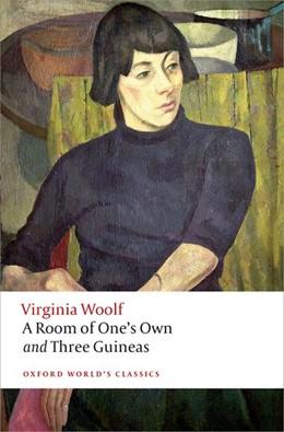 Abbildung von Woolf / Snaith   A Room of One's Own and Three Guineas   2015