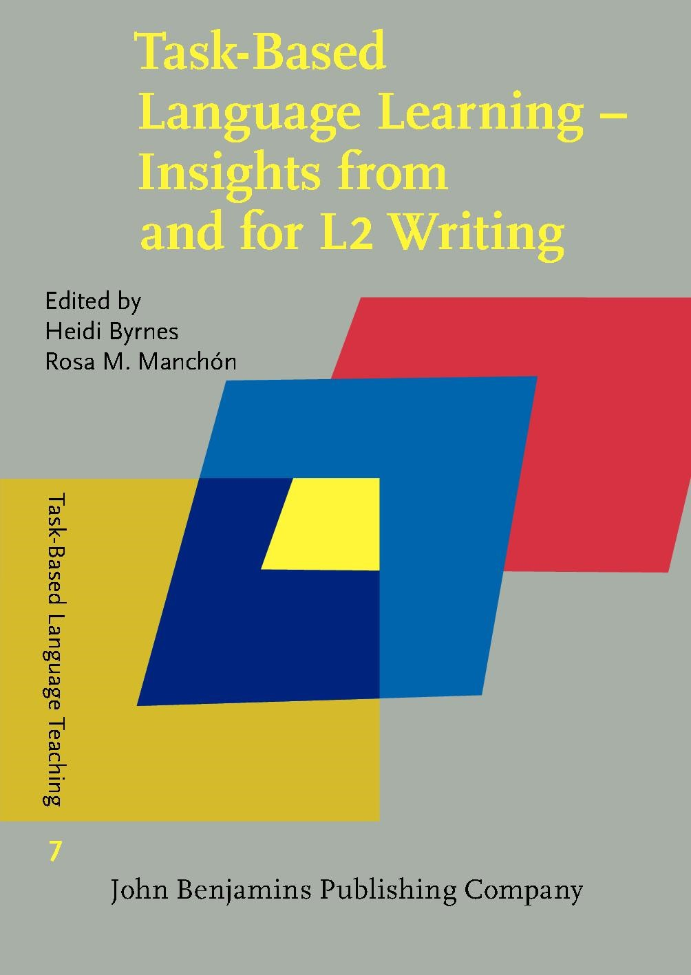 Abbildung von Byrnes / Manchón | Task-Based Language Learning – Insights from and for L2 Writing | 2014