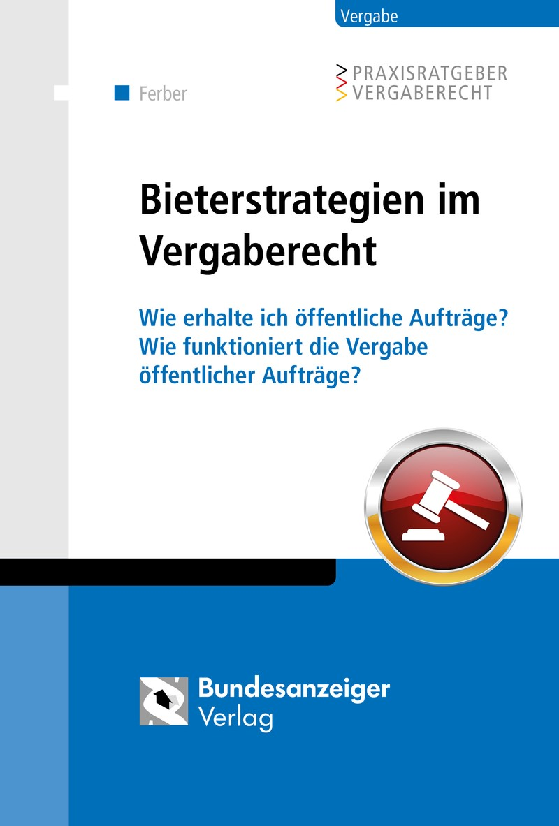 Abbildung von Ferber | Bieterstrategien im Vergaberecht | 2015