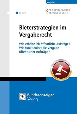 Abbildung von Ferber   Bieterstrategien im Vergaberecht   2015   Wie erhalte ich öffentliche Au...