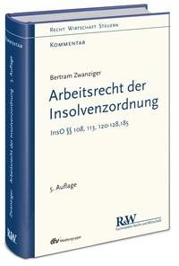 Abbildung von Zwanziger | Arbeitsrecht der Insolvenzordnung | 5., neu bearbeitete und wesentlich ergänzte Auflage  | 2015