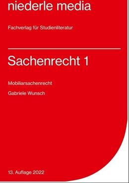 Abbildung von Wunsch | Sachenrecht 1. Mobiliarsachenrecht | 11. Auflage | 2019