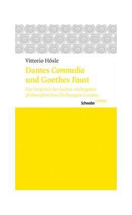 Abbildung von Hösle | Dantes Commedia und Geothes Faust | 2014 | Ein Vergleich der beiden wicht...