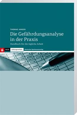 Abbildung von Anger | Die Gefährdungsanalyse in der Praxis | 6., überarbeitete | 2014 | Buch mit CD-ROM