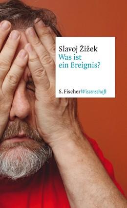 Abbildung von Žižek | Was ist ein Ereignis? | 1. Auflage | 2014 | beck-shop.de
